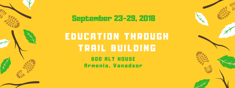Call for Participants - Education Through Trail Building Activity